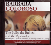The Bully, the Bullied, and the Bystander 80-minute presentation