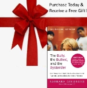 The Bully, the Bullied, and the Bystander PLUS a FREE GIFT!