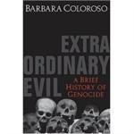 Extraordinary Evil: A Brief History of Genocide