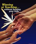 Winning at Teaching...without beating your kids DVD